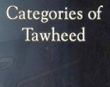 Categories of Tawheed - Abu Ameenah Bilal Ph...