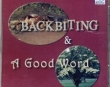 Backbiting and a Good Word - Murtaza Khan