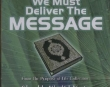We Must Deliver the Message - Khalid Yasin