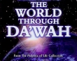 Changing the World through Dawah - Khalid Yasin