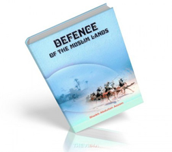 Defence of The Muslim Lands