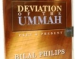 Deviation of the Ummah: Past and Present - Abu Ameenah Bilal Ph...