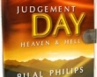 Judgement Day - Heaven and Hell - Abu Ameenah Bilal Ph...